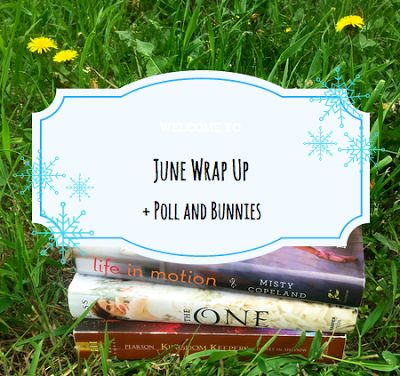 Frozen Books Blog: June Wrap Up + Poll and Bunnies!