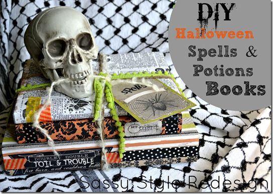 DIY Halloween Spells & Potion Books with Sassy Style Redesign