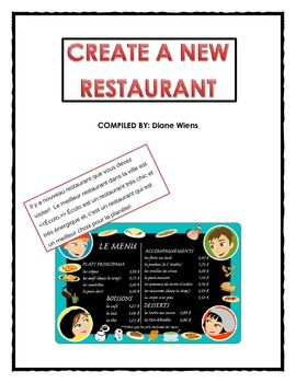 French project that asks students to create a new restaurant, with a menu and a press release describing their products.