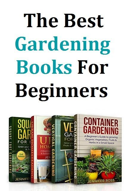 The Best Gardening Book For Beginners in 2020 | Gardening ...