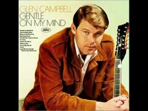 17 Best Images About Glen Campbell On Pinterest Country