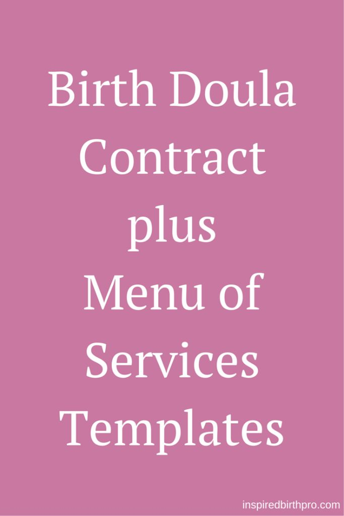 Now available in the IBP online store for $19.97 - Birth Doula Service Description and Agreement Plus Menu of Services Templates, plus a workbook to help you customize your doula contract. | www.inspiredbirthpro.com