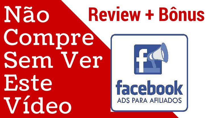 Facebook Ads para Afiliados Review + Bônus