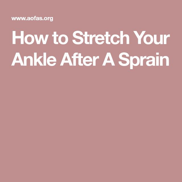 How to Stretch Your Ankle After A Sprain
