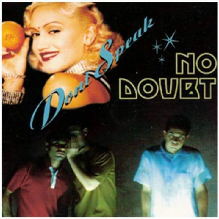 """February 22nd,1997, No Doubt Was At #1 On The U.K. Singles Chart With """"Don't Speak"""" It Was Nominated For Song Of The Year & Best Pop Performance By A Duo Or Group At The 1998 Grammy Awards. It Is The 3rd, Single From The Band's 3rd, Studio Album """"Tragic Kingdom"""" & Was Written By Stefani & Her Brother, Eric Stefani, Originally As A Love Song. Stefani Modified It Into A Break Up Song About Her Bandmate & Ex-Boyfriend Tony Kanal, Shortly After He Ended Their 7 Year Relationship."""