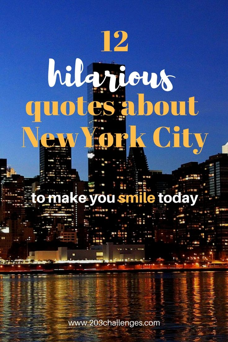New York Quotes 20 famous funny New York City quotes to make you smile | Best of  New York Quotes