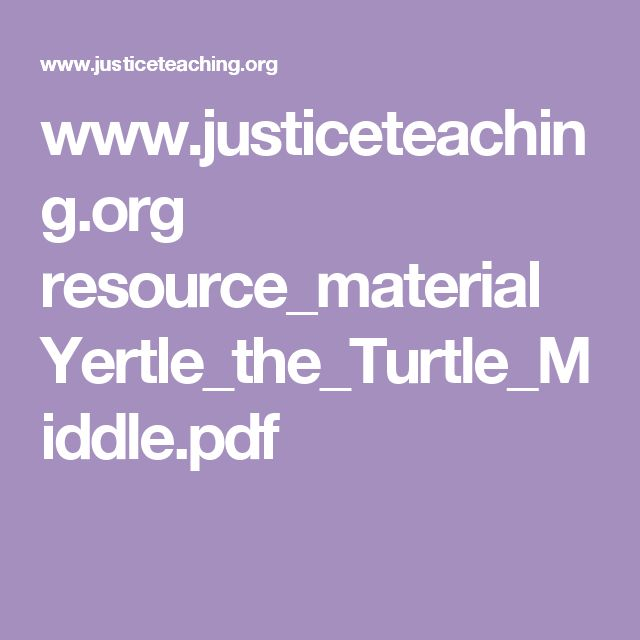 www.justiceteaching.org resource_material Yertle_the_Turtle_Middle.pdf