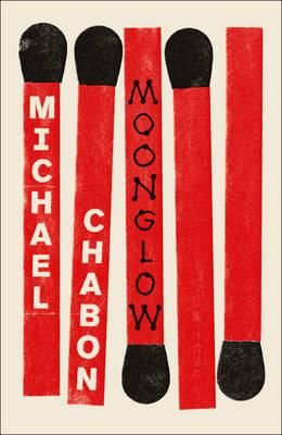 Moonglow: Michael Chabon