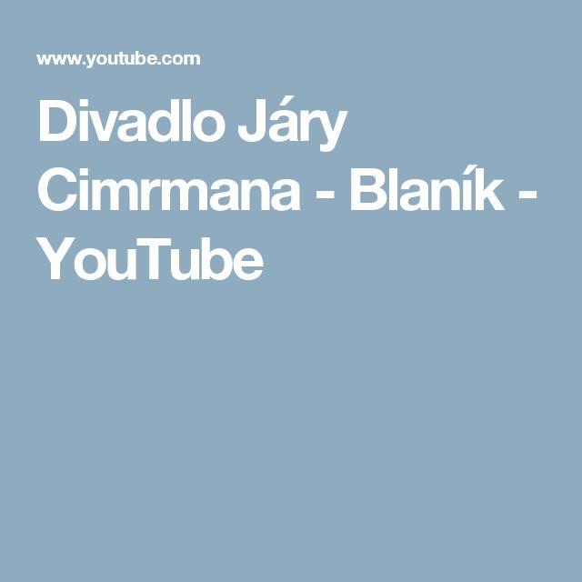Divadlo Járy Cimrmana - Blaník - YouTube