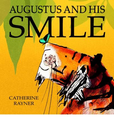 Augustus the tiger was sad. He had lost his smile. So he did a huge tigery stretch, and set off to find it.