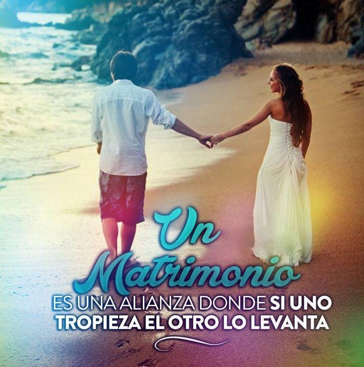 Un Matrimonio es una alianza donde sí uno tropieza el otro lo levanta