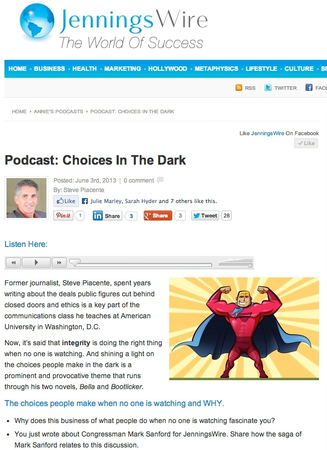 A podcast that looks at the choices we make when no one is watching... http://anniejenningspr.com/jenningswire/podcast/podcast-choices-in-the-dark/