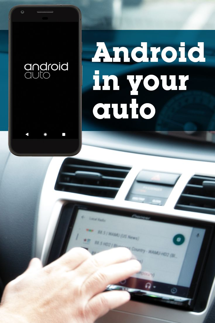 What is Android Auto™ — the best of your phone in the car in