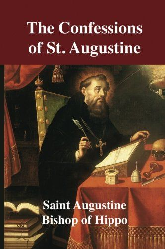 PDF DOWNLOAD The Confessions of St. Augustine Free PDF - ePUB - eBook Full Book Download Get it Free >> http://library.com-getfile.network/ebook.php?asin=197848464X Free Download PDF ePUB eBook Full Book The Confessions of St. Augustine pdf download and read online