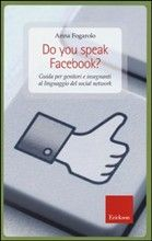 A. Fogarolo - Do you speak Facebook? - Edizioni Erickson