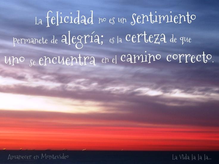 La Vida lalala...: La felicidad...