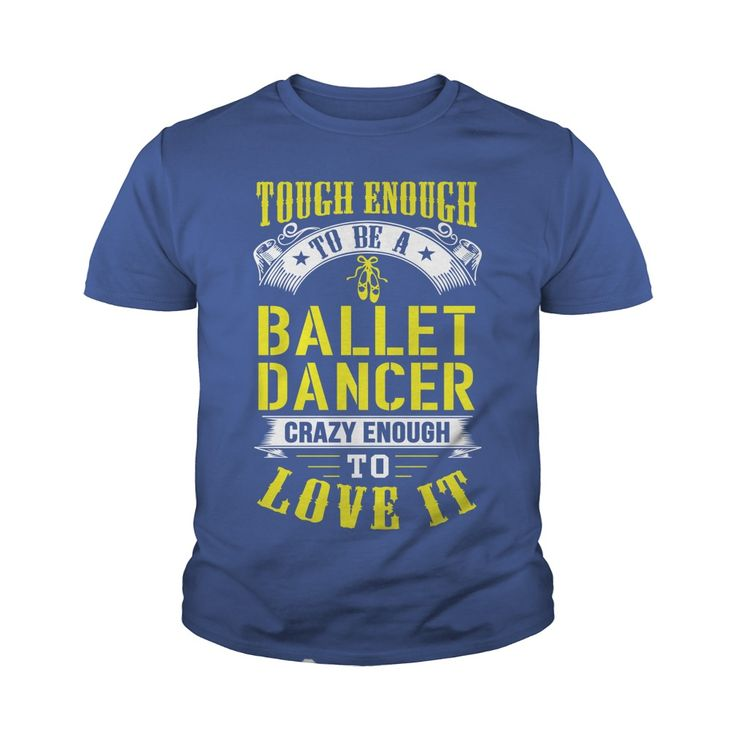 TOUCH ENOUGH TO BE A BALLET DANCER CRAZY ENOUGH TO LOVE IT #gift #ideas #Popular #Everything #Videos #Shop #Animals #pets #Architecture #Art #Cars #motorcycles #Celebrities #DIY #crafts #Design #Education #Entertainment #Food #drink #Gardening #Geek #Hair #beauty #Health #fitness #History #Holidays #events #Home decor #Humor #Illustrations #posters #Kids #parenting #Men #Outdoors #Photography #Products #Quotes #Science #nature #Sports #Tattoos #Technology #Travel #Weddings #Women