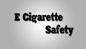 3 Highly Recommended Products For E Cigarette Safety Read more http://guidetovaping.com/category/e-cig-intermediate/page/2/