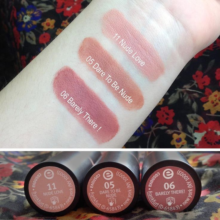 @marusionna • Instragram Essence lipsticks in 05 Dare to be nude, 06 Barelly there and 11 Nude love