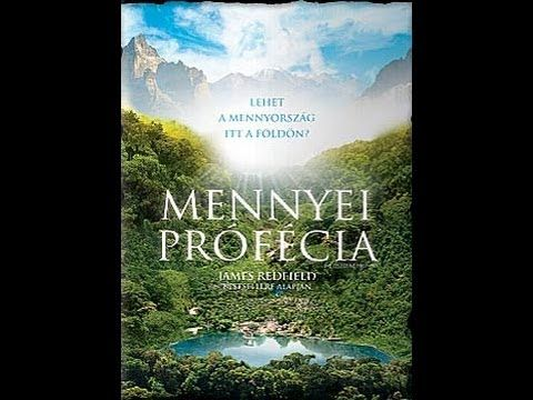 Mennyei Prófécia - teljes film - YouTube