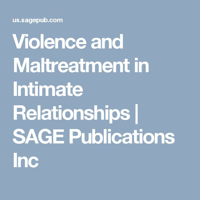Violence and Maltreatment in Intimate Relationships | SAGE Publications Inc