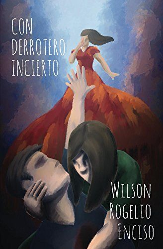 Con derrotero incierto (Spanish Edition) by Wilson Rogeli... https://www.amazon.com/dp/B01N9805A5/ref=cm_sw_r_pi_dp_x_9ZknybBQRAZBA