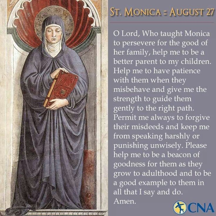 Prayer to St. Monica feast day 27th August pray for us.