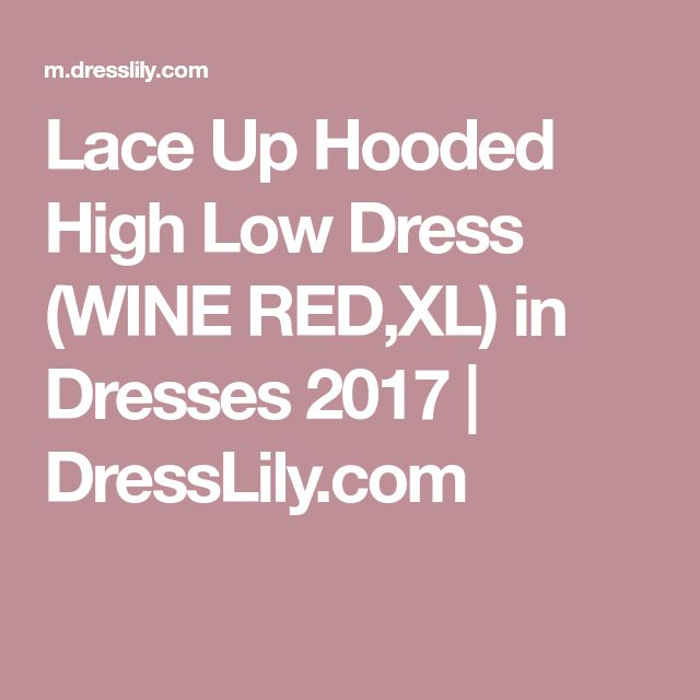 Lace Up Hooded High Low Dress (WINE RED,XL) in Dresses 2017 | DressLily.com