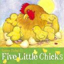 This little chick went to the garden. This little chick found a worm. This little chick eyed a berry. And this little chick gave a squirm! ~ Five Little Chicks - Nancy Tafuri