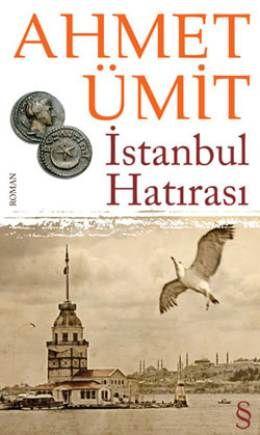 Ahmet Ümit - İstanbul Hatırası