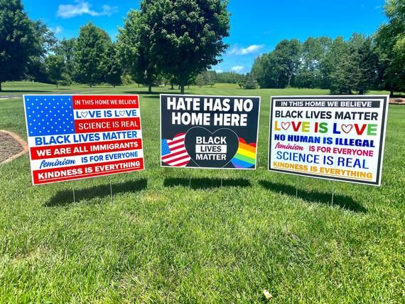 3 Pack Of Social Justice Yard Signs 24 X 18 Double Sided Etsy In 2021 Believe Sign Hymn Signs In This House We