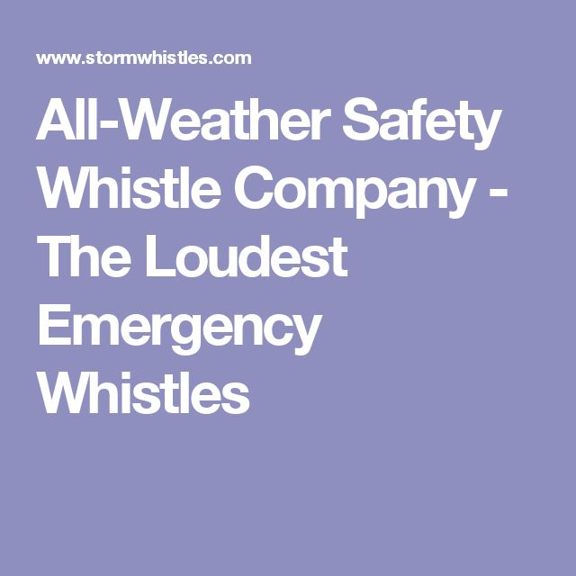 All-Weather Safety Whistle Company - The Loudest Emergency Whistles