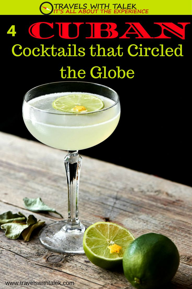 Read about some famous Cuban cocktail drinks like the Mojito and where their history came from.  #cocktails #drinks #history #Cuba #travel Read more at www.travelswithtalek.com