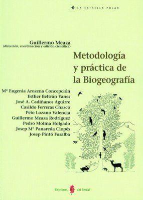 Guillermo Meaza Rodríguez Metodología y práctica de la biogeografía  Barcelona : Ediciones del Serbal, 2000 http://cataleg.ub.edu/record=b1513197~S1*cat