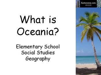 PowerPoint slide show for Middle School Geography lesson on Oceania.  Lesson includes 26 slides, vocabulary terms, maps, pictures, discussion quest...
