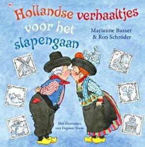 Hollandse verhaaltjes voor het slapengaan. Leuk voor een 'Ik hou van Holland-projekt.' Aan de slag allemaal. We zijn benieuwd naar het resultaat. Kom maar op met jullie leuke ideetjes. Pin maar met ons mee!