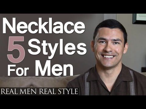 5 Men's Necklace Styles | Masculine Male Necklaces Every Man Should Consider | Jewelry For Men