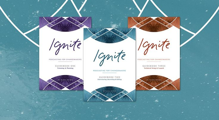 Dreaming of starting a podcast? Ignite: Podcasting for Changemakers is the complete guidebook series for creating and launching a podcast with heart.