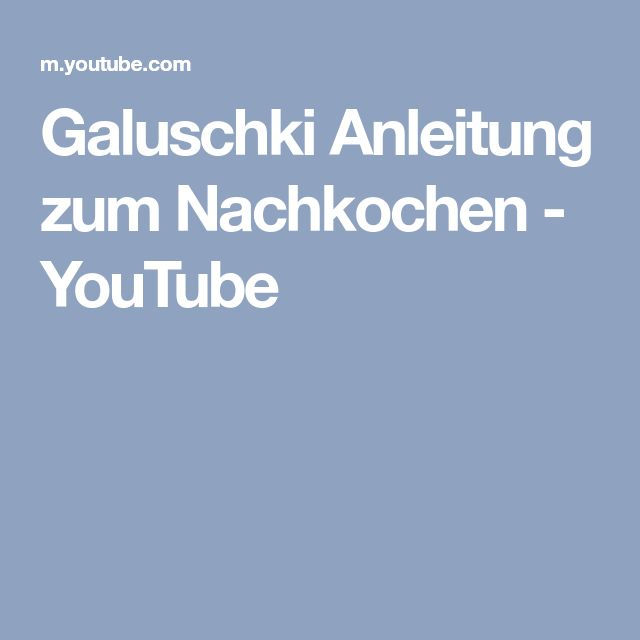 Galuschki Anleitung zum Nachkochen - YouTube