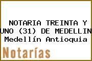http://tecnoautos.com/wp-content/uploads/imagenes/empresas/notarias/thumbs/notaria-treinta-y-uno-31-de-medellin-medellin-antioquia.jpg Teléfono y Dirección de NOTARIA TREINTA Y UNO (31) DE MEDELLIN, Medellín, Antioquia, colombia - http://tecnoautos.com/actualidad/directorio/notarias/notaria-treinta-y-uno-31-de-medellin-medellin-antioquia-colombia/