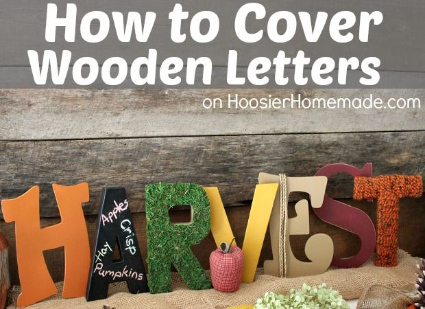 How to Cover Wooden Letters: Learn how easy it is to cover letters on HoosierHomemade.com #Fall #Crafts