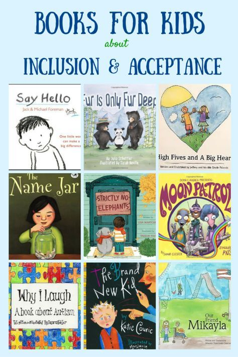 Books for kids about inclusion and acceptance.