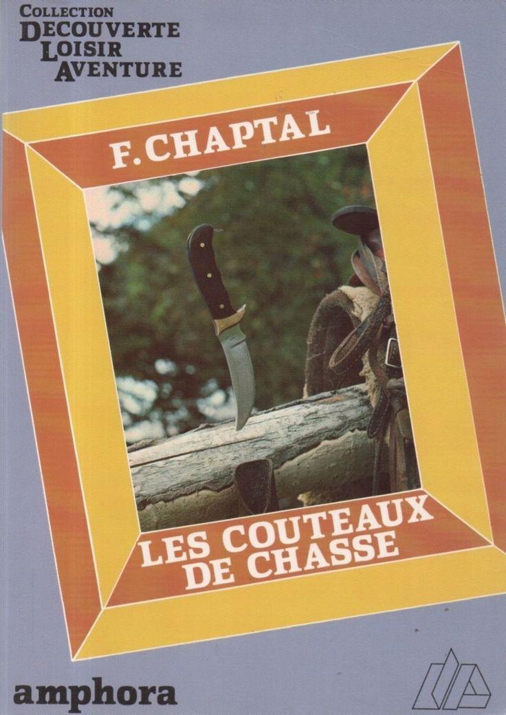 LES Couteaux DE Chasse DE Chaptal ED Amphora | eBay