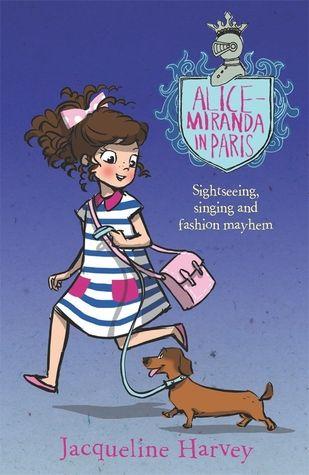 Alice-Miranda in Paris by Jacqueline Harvey