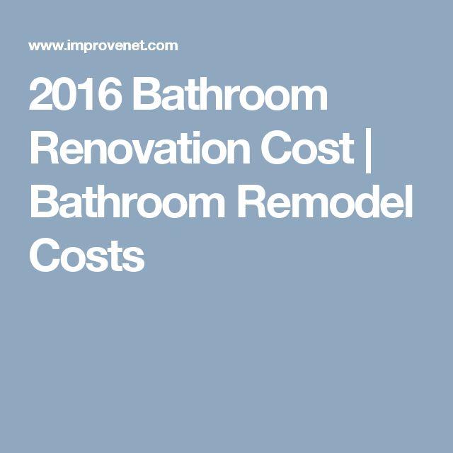 2016 Bathroom Renovation Cost | Bathroom Remodel Costs