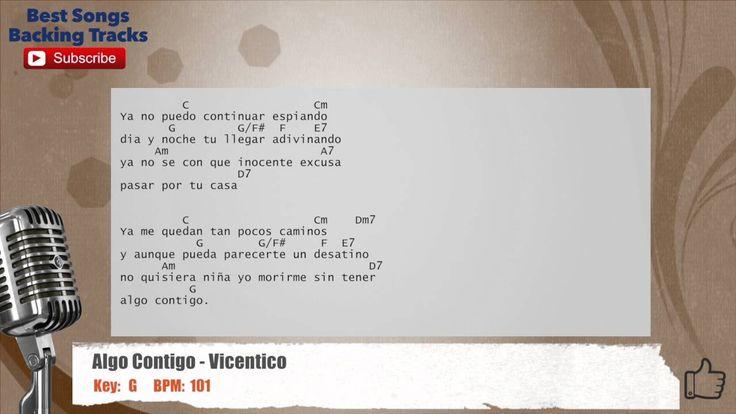 Algo Contigo - Vicentico Vocal Backing Track with chords and lyrics
