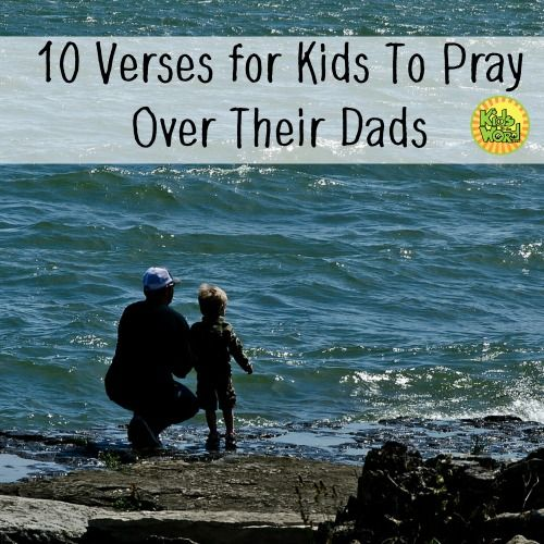 As parents, we pray for our kids. We need to teach our kids to pray - and nothing better than praying for our dads! KidsintheWord.net