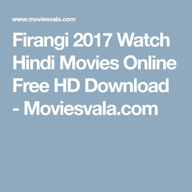 Firangi 2017 Watch Hindi Movies Online Free HD Download - Moviesvala.com
