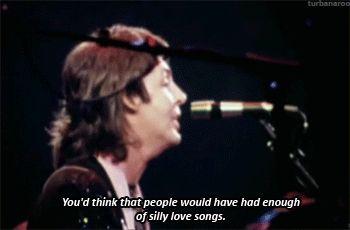 """turbanaroo:  """" """"""""Глупые Песни о любви"""" был написан как опровержение музыкальных критиков, а также экс-Битл и друг, Джон Леннон, Пол Маккартни, обвинив писать легкие песни о любви.  """"  Павел..."""