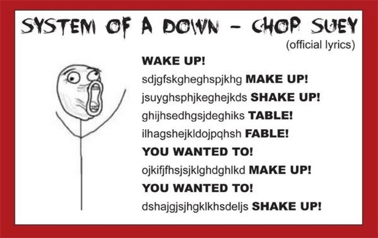 System of a Down - Chop Suey! Lyrics | SongMeanings